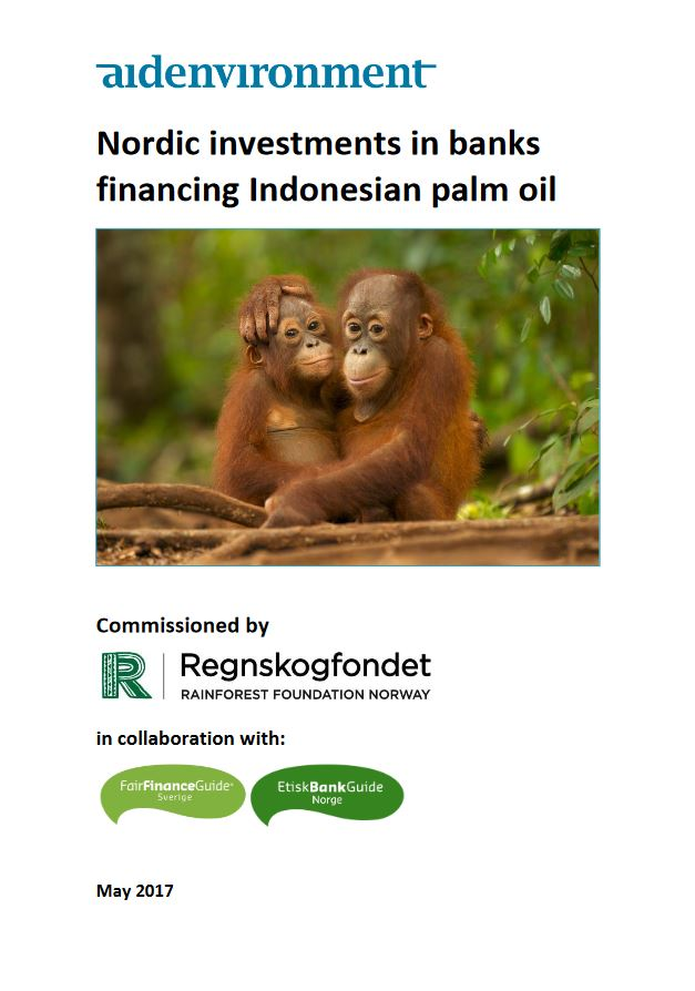 Nordic investments in banks financing Indonesian palm oil